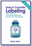 Soap & Cosmetic Labeling,  2nd Edition with INTERNATIONAL SHIPPING